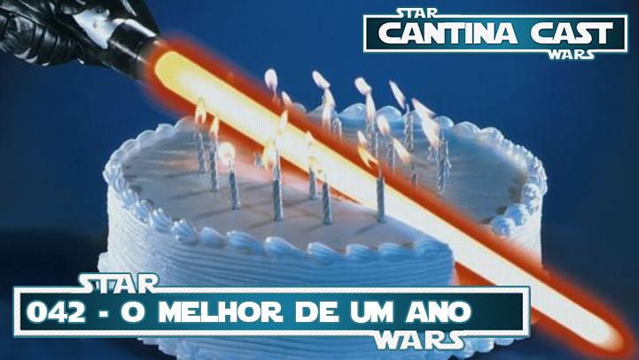 Cantina Cast #042 – O melhor de um ano!