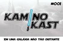 KaminoKast 001 - Em uma galáxia não tão distante