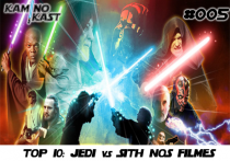 KaminoKast 005 - Top 10: Jedi vs Sith nos Filmes