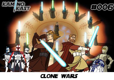 KaminoKast 006 – Clone Wars
