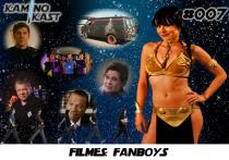 KaminoKast 007 - Filmes: Fanboys