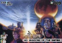 KaminoKast 009 - HQ: Shadows of the Empire