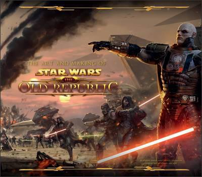 Livro: The Art And Making Of Star Wars - The Old Republic