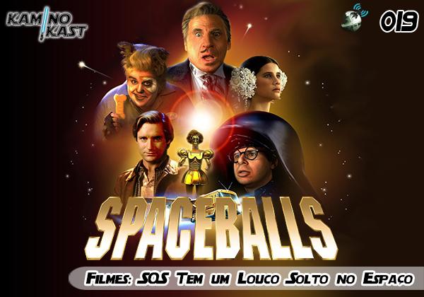 KaminoKast 019 - Filmes: SOS Tem um Louco Solto no Espaço