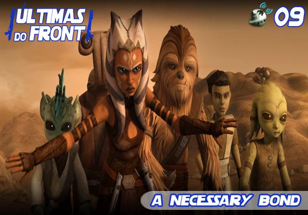 Últimas do Front 09 – A Necessary Bond