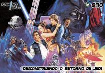 KaminoKast 030 - Desconstruindo O Retorno de Jedi