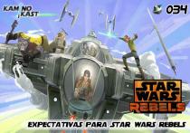 KaminoKast 034 – Expectativas Para Star Wars Rebels
