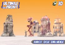 Últimas do Front 10 - Arco dos Dróides