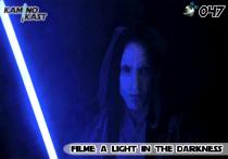 KaminoKast 047 - Filme: A Light in the Darkness