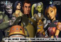 KaminoKast 048 - Star Wars Rebels 1ª Temporada - Parte 1