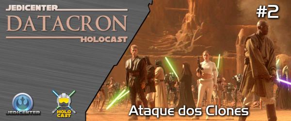 DATACRON 02 – Ataque dos Clones