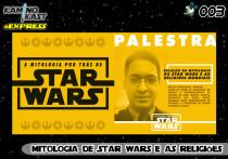 KaminoKast Express 003 - Mitologia de Star Wars e as Religiões