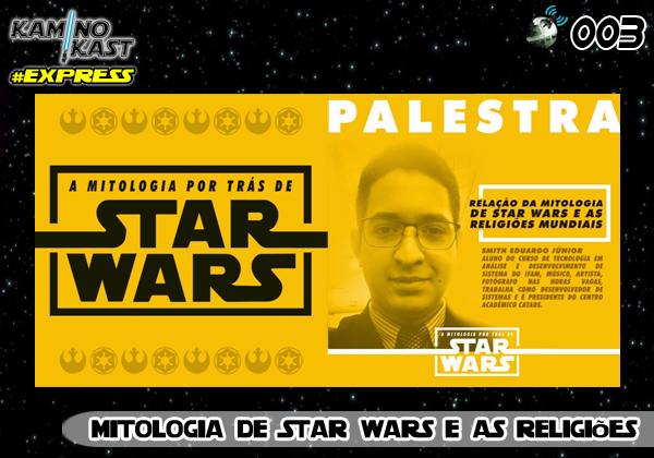 KaminoKast Express 003 - Mitologia de Star Wars e as Religiões