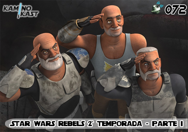 KaminoKast 072 – Star Wars Rebels temporada 2 – parte 1