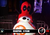 Pod de Escape 014 - Deadpool: o Filme