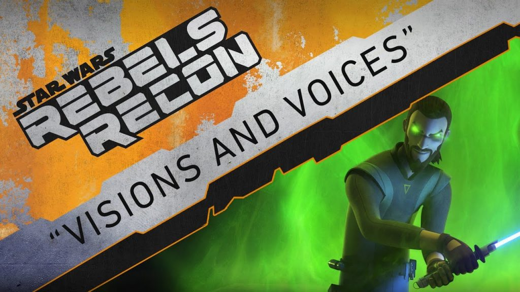"Rebels Recon #3.10: Inside ""Visions and Voices"" 