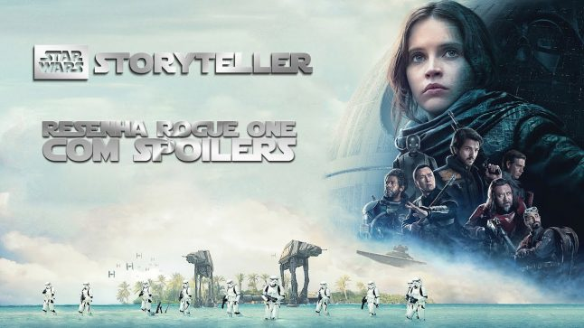Rogue One – COM Spoilers – SWST OffTopic 05
