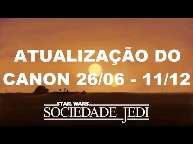 Star Wars – Mídias Cânon lançadas (26/06 – 11/12/2016)