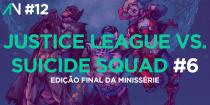 Capa Variante 12 - Justice League vs Suicide Squad 6