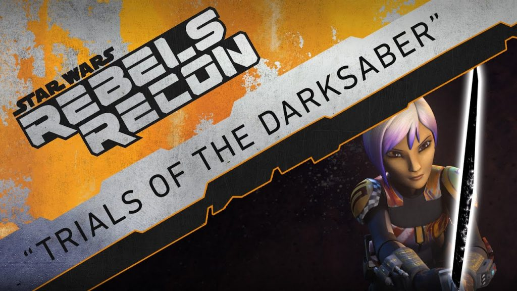 "Rebels Recon #3.15: Inside ""Trials of the Darksaber"" 