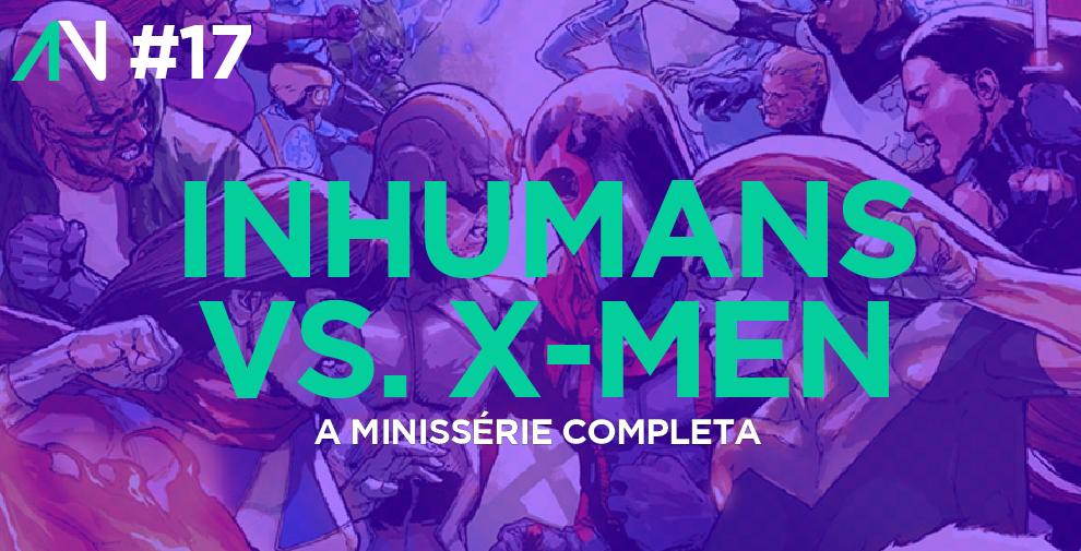 Capa Variante 17 - Inhumans vs. X-Men