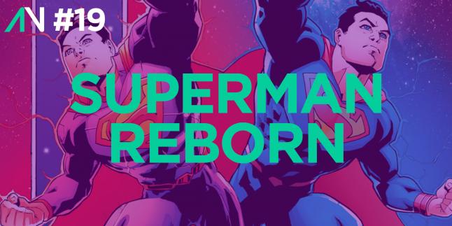 Capa Variante 19 – Superman Reborn