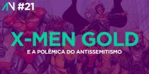 Capa Variante 21 - X-Men Gold e a polêmica do Antissemitismo