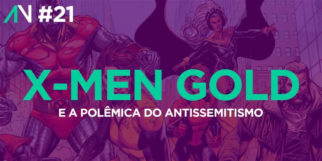 Capa Variante 21 – X-Men Gold e a polêmica do Antissemitismo