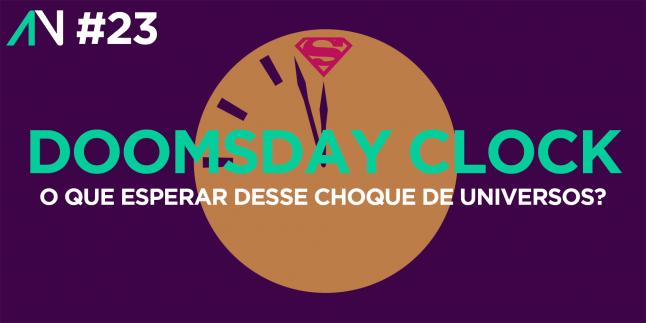 Capa Variante 23 – Doomsday Clock: O que esperar desse choque de universos?