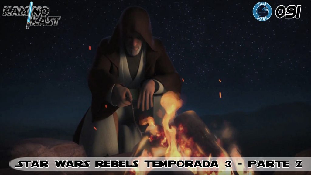 KaminoKast 091 - Star Wars Rebels temporada 3 - parte 2