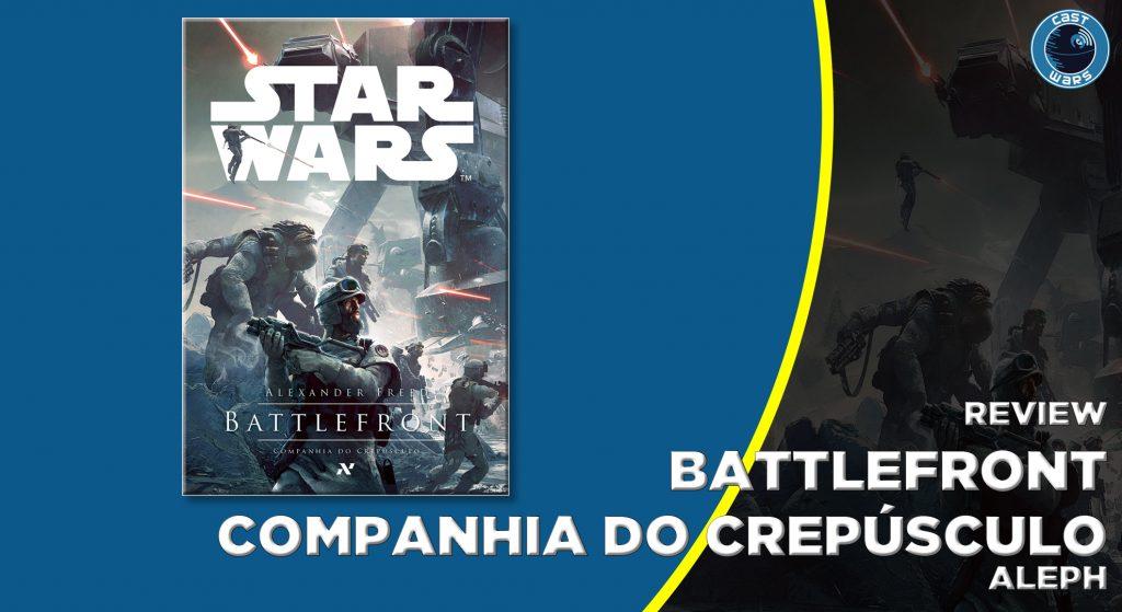 Battlefront - Companhia do Crepúsculo