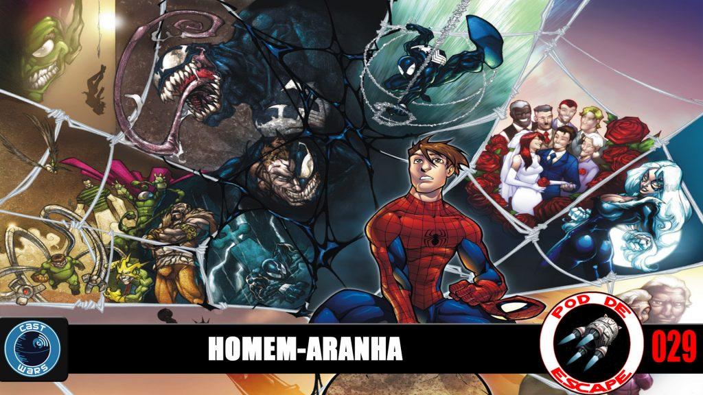 Pod de Escape 029 - Homem-Aranha