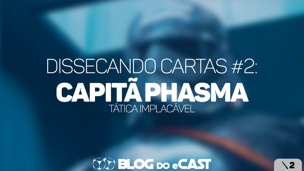 Blog do eCast: Dissecando Cartas #2 – Capitã Phasma (JDJ2)