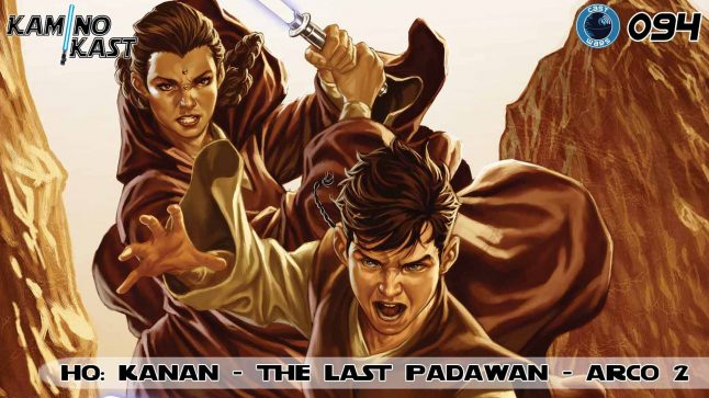 KaminoKast 094 – HQ: Kanan – The Last Padawan, Arco 2