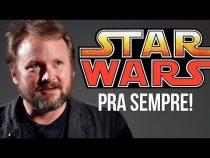 STAR WARS PRA SEMPRE | Nova trilogia e série de TV