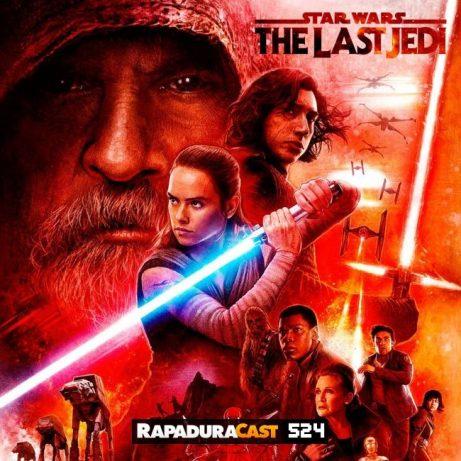 RapaduraCast 524: Star Wars: Os Últimos Jedi