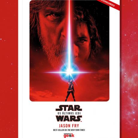 Novelização de Os Últimos Jedi será publicada no Brasil!