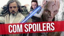 TODOS OS SPOILERS E REVELAÇÕES (Star Wars: Os Últimos Jedi)
