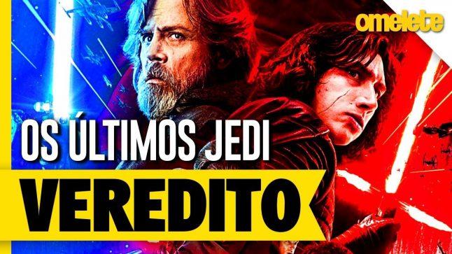 Star Wars: Os Últimos Jedi – O Veredito | OmeleTV