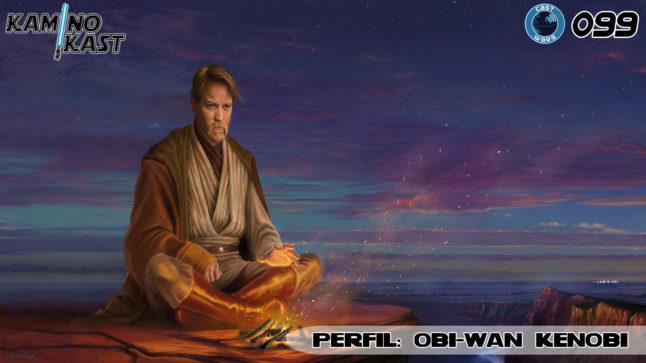 KaminoKast 099 – Perfil: Obi-Wan Kenobi