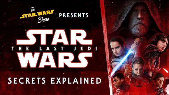 Star Wars: The Last Jedi Secrets Explained