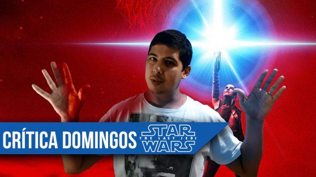 Crítica de Os Últimos Jedi, com Domingos (com spoilers)