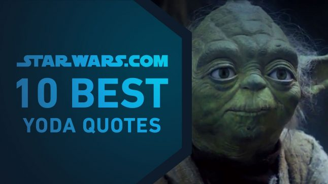Best Yoda Quotes | The StarWars.com 10