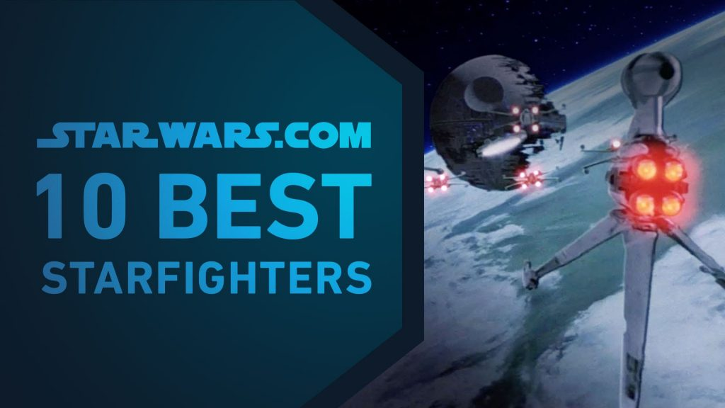 Best Starfighters | The StarWars.com 10