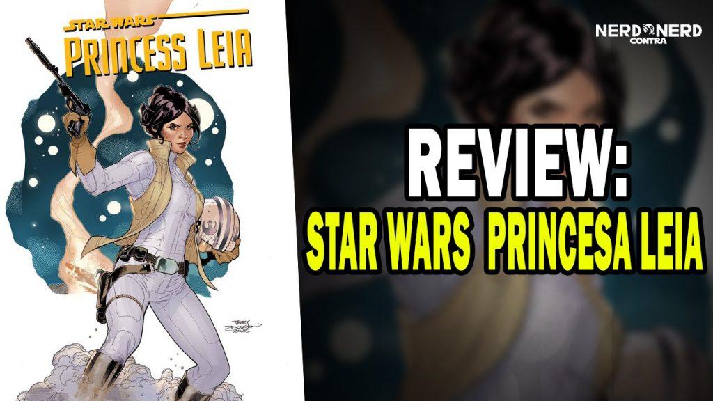Star Wars: Princesa Leia HQ - Nerd Contra Nerd Review