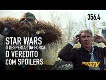 Star Wars: O Despertar da Força - O Veredito COM SPOILERS | OmeleTV #356.4