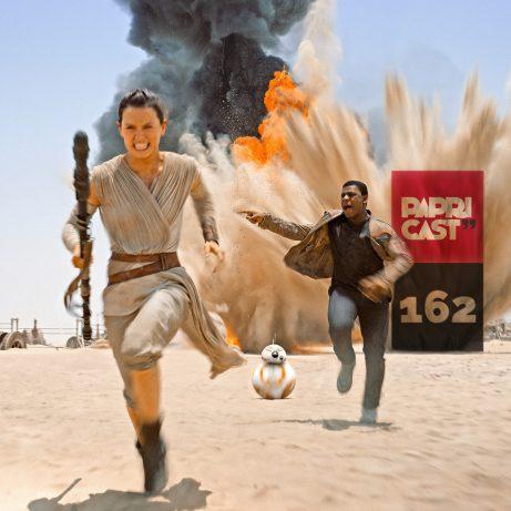 Papricast 162 /// Star Wars – O Despertar Da Força