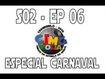 S02E06 - Especial Carnaval - Unidos da Estrela da Morte