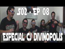 S02E08 - Especial CJ Divinópolis e Star Bar de aniversário!