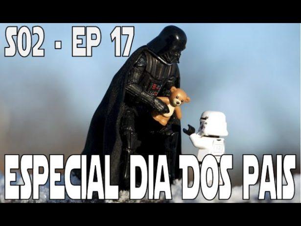 """S02E17 – Especial """"Dia dos Pais"""""""